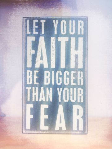 faith, fear, God